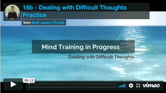 Dealing with Difficult Thoughts Practice