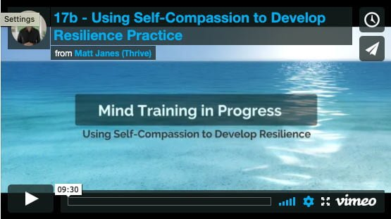 Using Self-Compassion to Develop Resilience Practice
