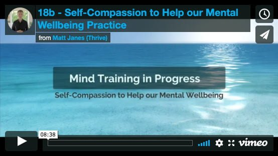 Self-Compassion to Help our Mental Wellbeing Practice