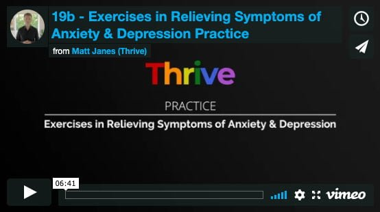 Exercises in Relieving Symptoms of Anxiety & Depression Practice