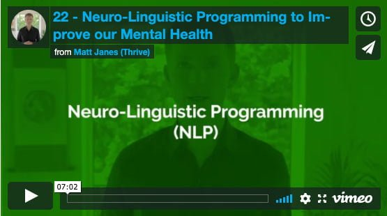Neuro-Linguistic Programming to Improve our Mental Health